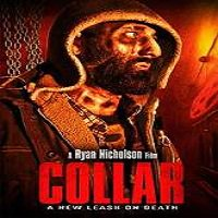 Collar (2014) Watch Full Movie Online DVD Free Download