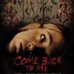 Come Back to Me (2014) Watch Full Movie Online DVD Free Download