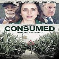 Consumed (2015) Full Movie Watch Online HD Print Quality Free Download