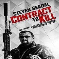 Contract to Kill (2016) Full Movie Watch Online HD Print Free Download