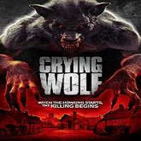 Crying Wolf (2015) Full Movie Watch Online HD Print Free Download
