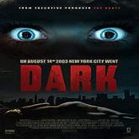 Dark (2015) Full Movie Watch Online HD Print Quality Free Download