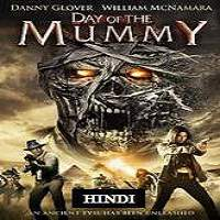 Day of the Mummy (2014) Hindi Dubbed Full Movie Watch Online HD Free Download