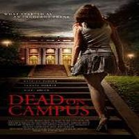 Dead on Campus (2014) Full Movie Watch Online HD Print Free Download