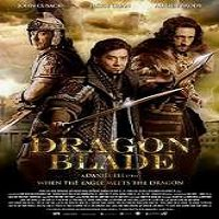 Dragon Blade (2015) Hindi Dubbed Watch Full Movie DVD Free Download