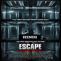 Escape Plan (2013) Hindi Dubbed Full Movie Watch Online HD Free Download
