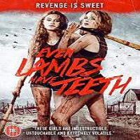 Even Lambs Have Teeth (2015) Full Movie Watch Online Free Download