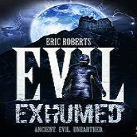 Evil Exhumed (2016) Full Movie Watch Online HD Print Free Download