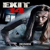 Exit 14 (2016) Hindi Dubbed Full Movie Watch Online HD Print Free Download