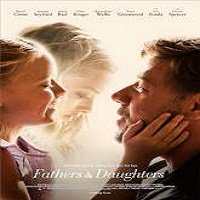 Fathers and Daughters (2015) Full Movie Watch Online HD Print Free Download