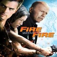 Fire with Fire (2012) Hindi Dubbed Full Movie Watch Online HD Print Free Download