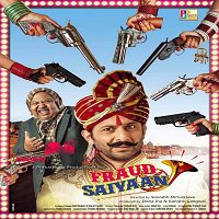 Fraud Saiyyan (2019) Full Movie Watch Online HD Print Quality Free Download