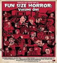 Fun Size Horror: Volume One (2015) Watch Full Movie Online Free Download