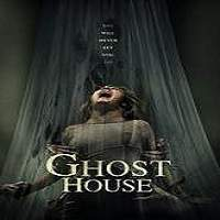 Ghost House (2017) Full Movie Watch Online HD Print Free Download