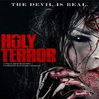 Holy Terror (2017) Full Movie Watch Online HD Print Free Download