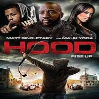 Hood (2015) Full Movie Watch Online DVD Print Quality Free Download