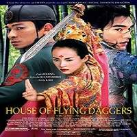 House of Flying Daggers (2004) Hindi Dubbed Full Movie Watch Free Download