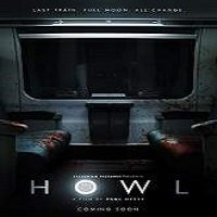 Howl (2015) Full Movie Watch Online HD Print Quality Free Download