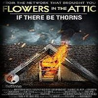 If There Be Thorns (2015) Full Movie Watch Online HD Print Free Download
