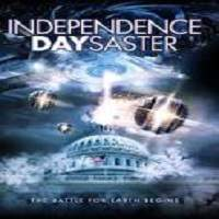 Independence Daysaster (2013) Hindi Dubbed Full Movie Watch Online HD Print Free Download