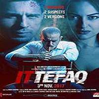 Ittefaq (2017) Full Movie Watch Online HD Print Free Download