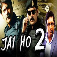 Jai Ho 2 (2015) Hindi Dubbed Full Movie Watch Online HD Print Free Download