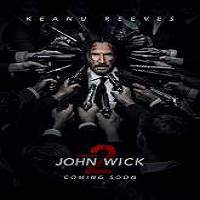 John Wick: Chapter 2 (2017) Full Movie Watch Online HD Print Free Download