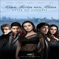 Kabhi Alvida Naa Kehna (2006) Watch Full Movie Online DVD Download