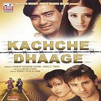 Kachche Dhaage (1999) Full Movie Watch Online HD Print Free Download