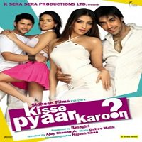 Kisse Pyaar Karoon (2009) Watch Full Movie Online DVD Print Download