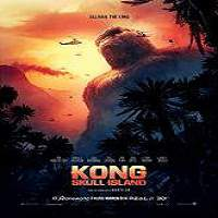 Kong: Skull Island (2017) Full Movie Watch Online HD Print Free Download