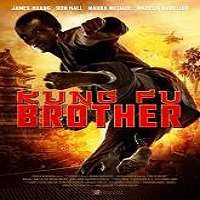 Kung Fu Brother (2015) Full Movie Watch Online HD Free Download