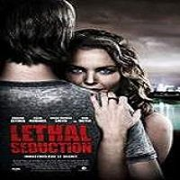 Lethal Seduction (2015) Full Movie Watch Online HD Print Free Download
