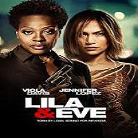 Lila & Eve (2015) Full Movie Watch Online HD Print Free Download