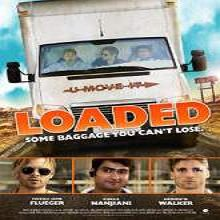 Loaded (2015) Watch Full Movie Online DVD Free Download