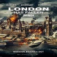 London Has Fallen (2016) Hindi Dubbed Full Movie Watch Online Free Download