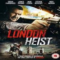London Heist (2017) Full Movie Watch Online HD Print Free Download