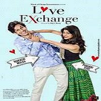 Love Exchange (2015) Full Movie Watch Online HD Print Free Download