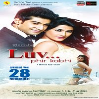 Luv Phir Kabhi (2015) Watch Full Movie Online HD Free Download