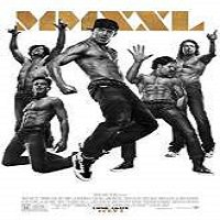 Magic Mike XXL (2015) Full Movie Watch Online HD Print Free Download