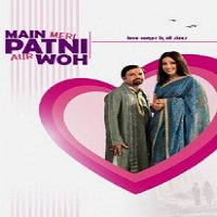 Main, Meri Patni Aur Woh (2005) Watch Full Movie Online DVD Download