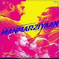 Manmarziyaan (2018) Full Movie Watch Online HD Print Free Download