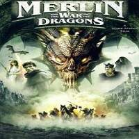 Merlin and the War of the Dragons (2008) Hindi Dubbed Full Movie Watch Free Download