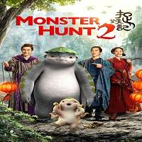 Monster Hunt 2 (2018) Hindi Dubbed Full Movie Watch Online HD Print Free Download