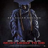 Most Likely to Die (2016) Full Movie Watch Online HD Free Download