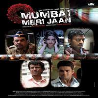 Mumbai Meri Jaan (2008) Full Movie Watch Online HD Print Free Download
