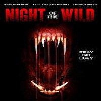 Night of the Wild (2015) Full Movie Watch Online HD Print Free Download