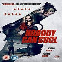 Nobody Can Cool (2015) Full Movie Watch Online HD Print Free Download