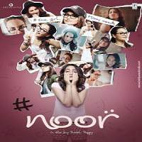 Noor (2017) Full Movie Watch Online HD Print Free Download
