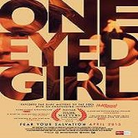 One Eyed Girl (2015) Full Movie Watch Online HD Print Free Download